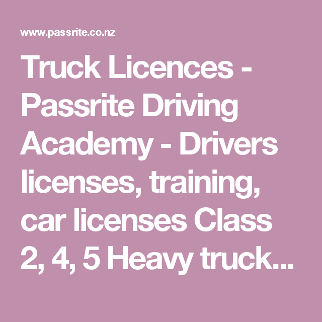 Truck Licences - Passrite Driving Academy - Drivers licenses