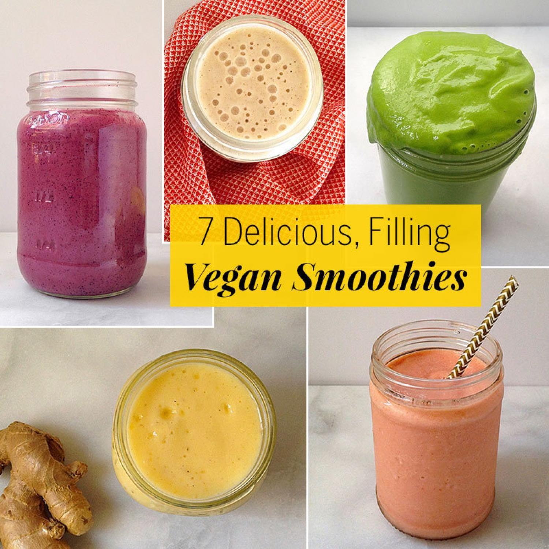 7 Delicious Filling Vegan Smoothies Vegan Smoothie Recipes Vegan Smoothies Smoothie Recipes