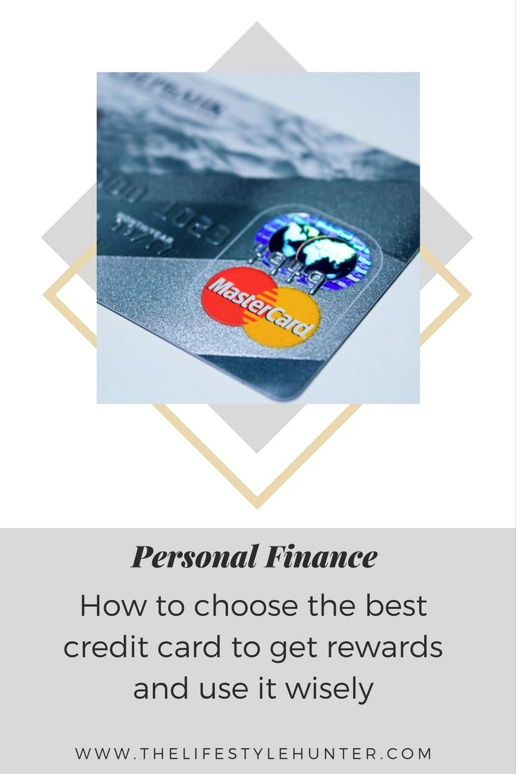 How to choose the best credit card to get rewards and use it ...