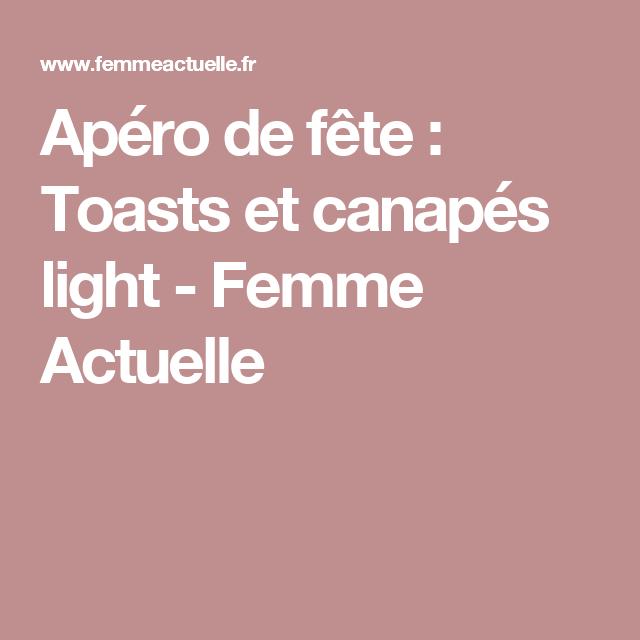 Apéro de fête : Toasts et canapés light - Femme Actuelle