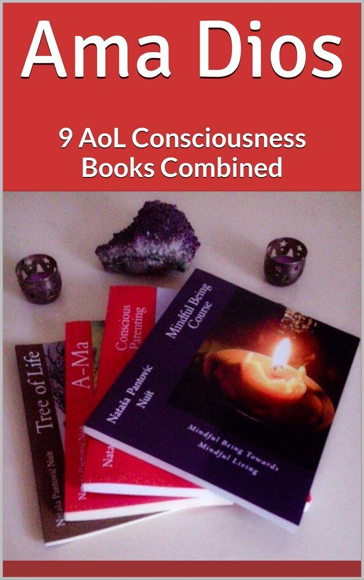 Ama Dios 9 mConsciousness Books Combined Spirituality
