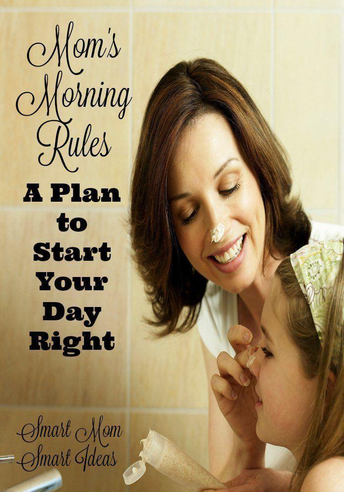 Momu0027s Morning Rules Momu0027s Morning Rules