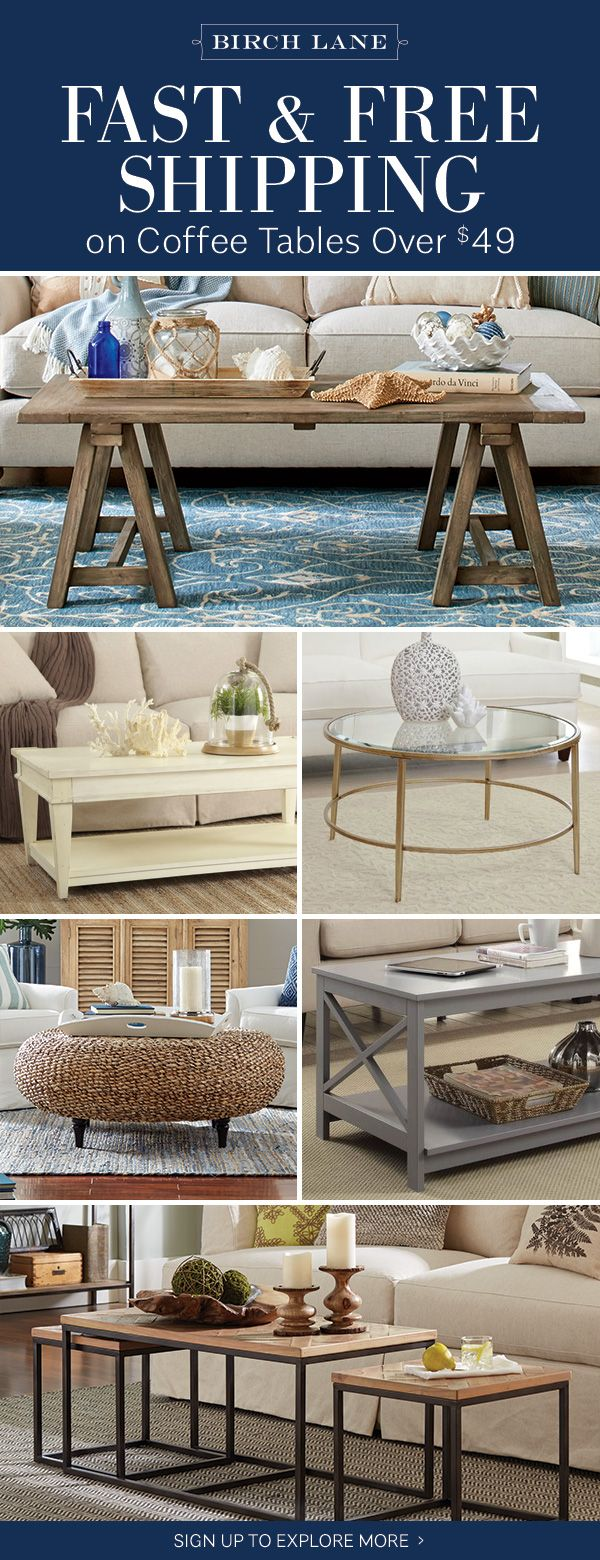 Coffee Tables At Birchlane Com Sign Up To Find Out More About Free Shipping On All Orders Over 49 Coffee Table Living Room Decor Decor [ 1560 x 600 Pixel ]