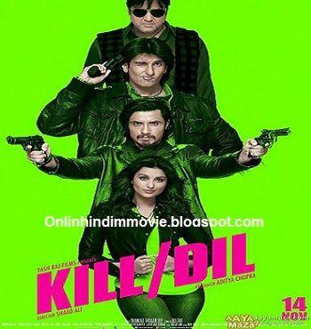 the Kill Dil 2 full movie in hindi download kickass torrent