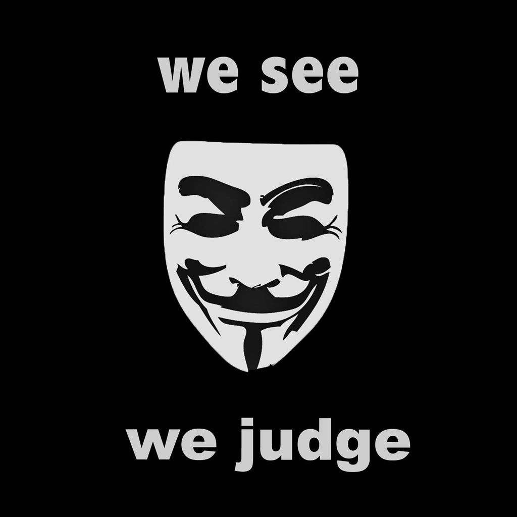 Anonymous We See We Judge Dark Art Ipad Wallpapers Ipad