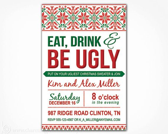 Who Doesnt Love An Ugly Christmas Sweater Party Get Your Ugly