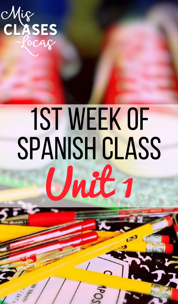1st Week of Spanish Class - Unit 1 #spanishthings