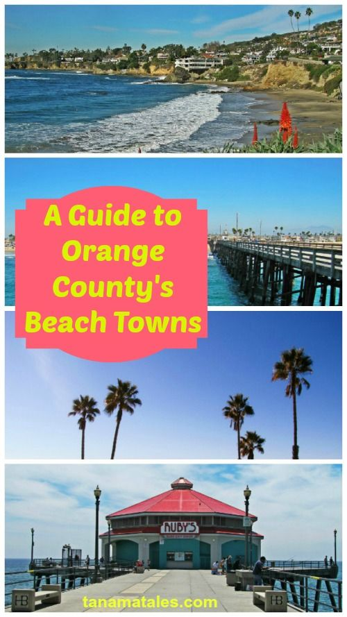 Guide to Orange County's  Beach Towns, California
