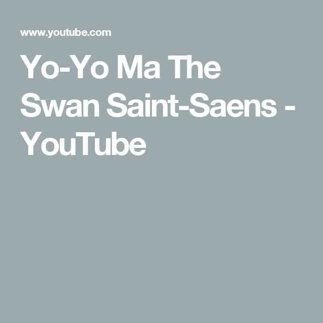 Yo-Yo Ma The Swan Saint-Saens - YouTube | Great performances