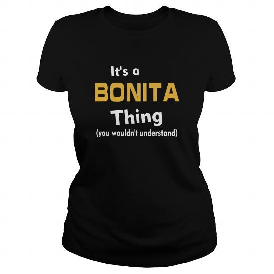 Its a Bonita thing you wouldnt understand