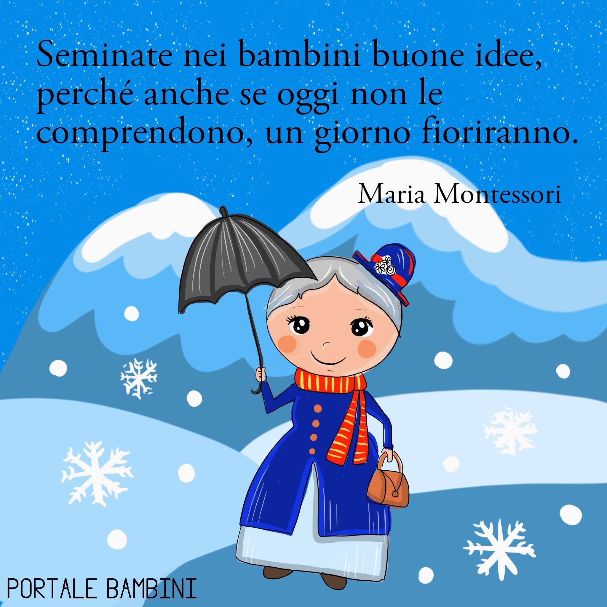 Le Frasi Piu Belle E Significative Di Maria Montessori Frasi Sui