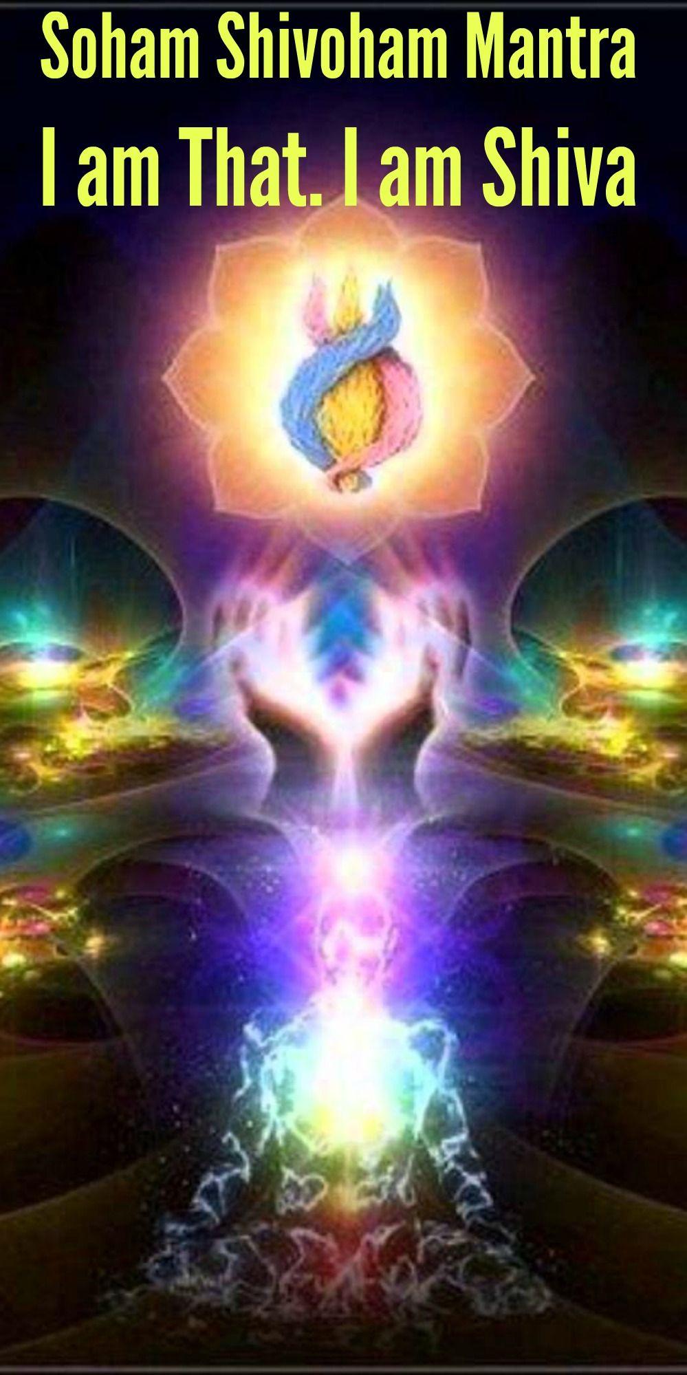Soham Shivoham Mantra - I am That. I am Shiva ...