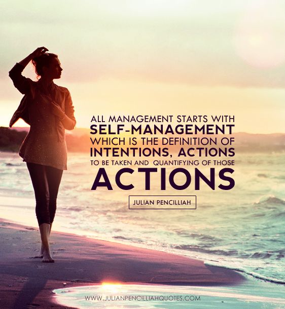 All Management Starts With Self-management. Julian