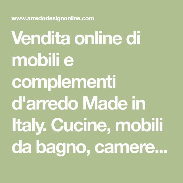 Vendita Online Di Mobili E Complementi D Arredo Made In Italy