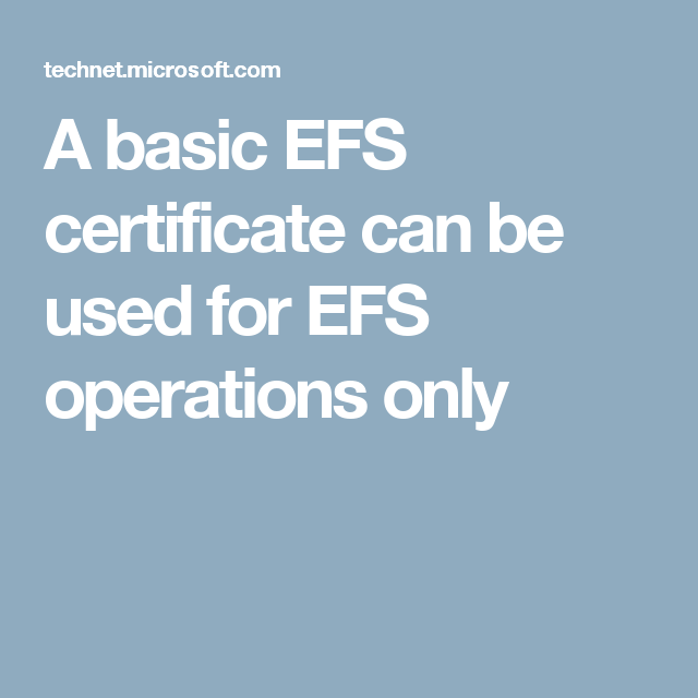 A basic efs certificate can be used for efs operations only 414 a basic efs certificate can be used for efs operations only yadclub Image collections