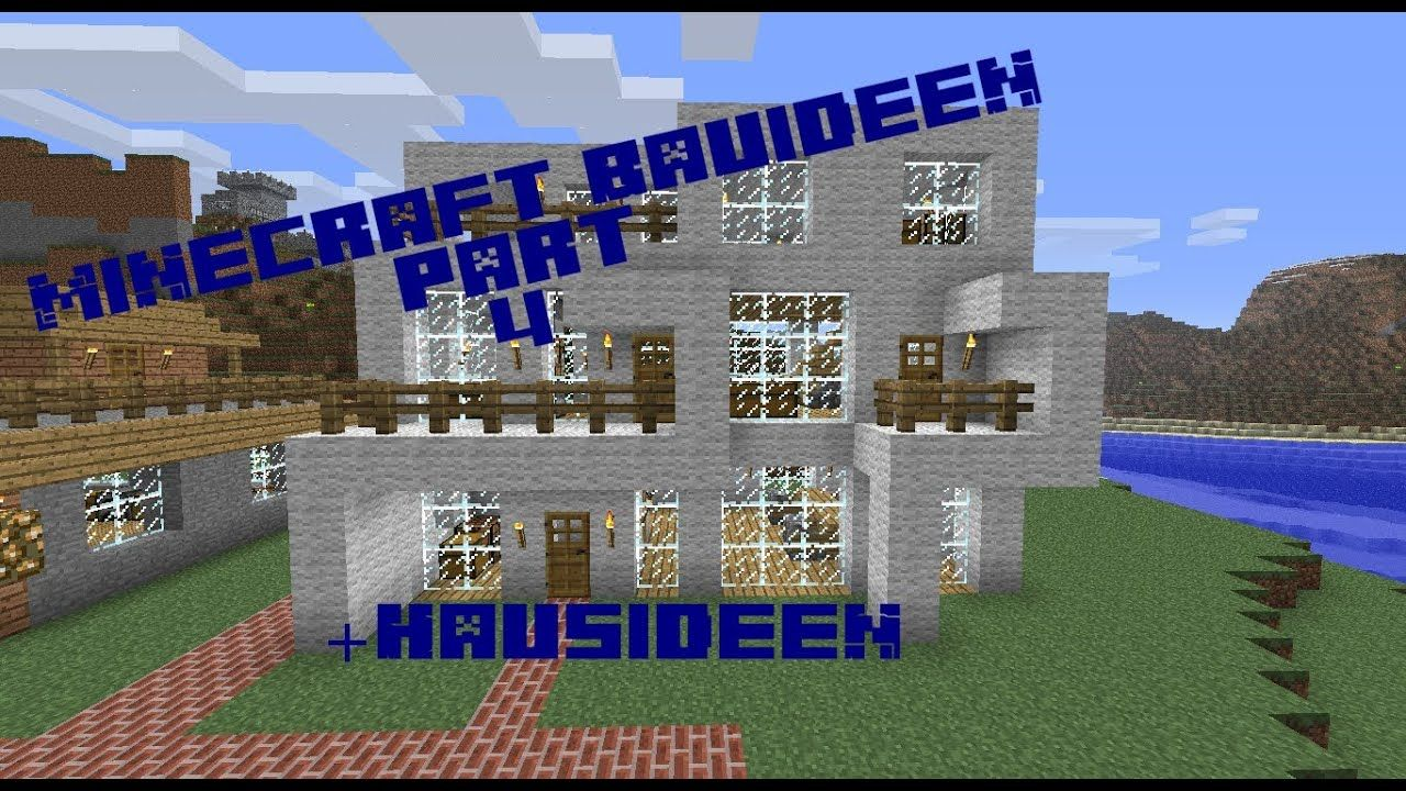 Minecraft Bauideen Part 4 Hausideen Youtube Vesta