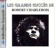 Les Grands Succès de Robert Charlebois [CD]