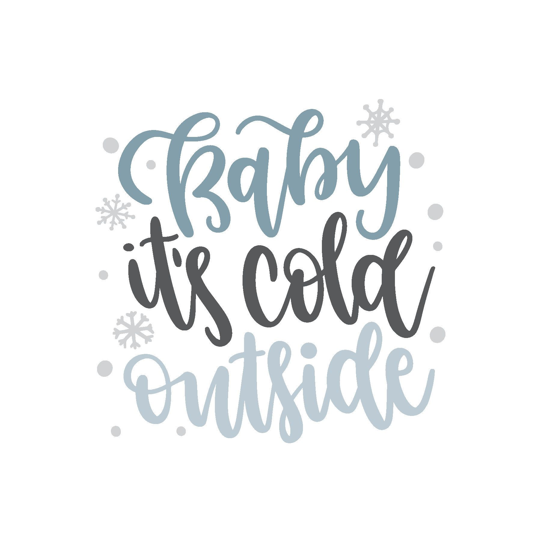 37+ Baby its cold outside svg ideas