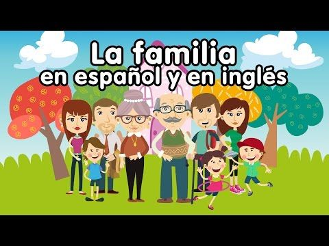 Cancin de la familia en ingls y espaol  Canciones Infantiles
