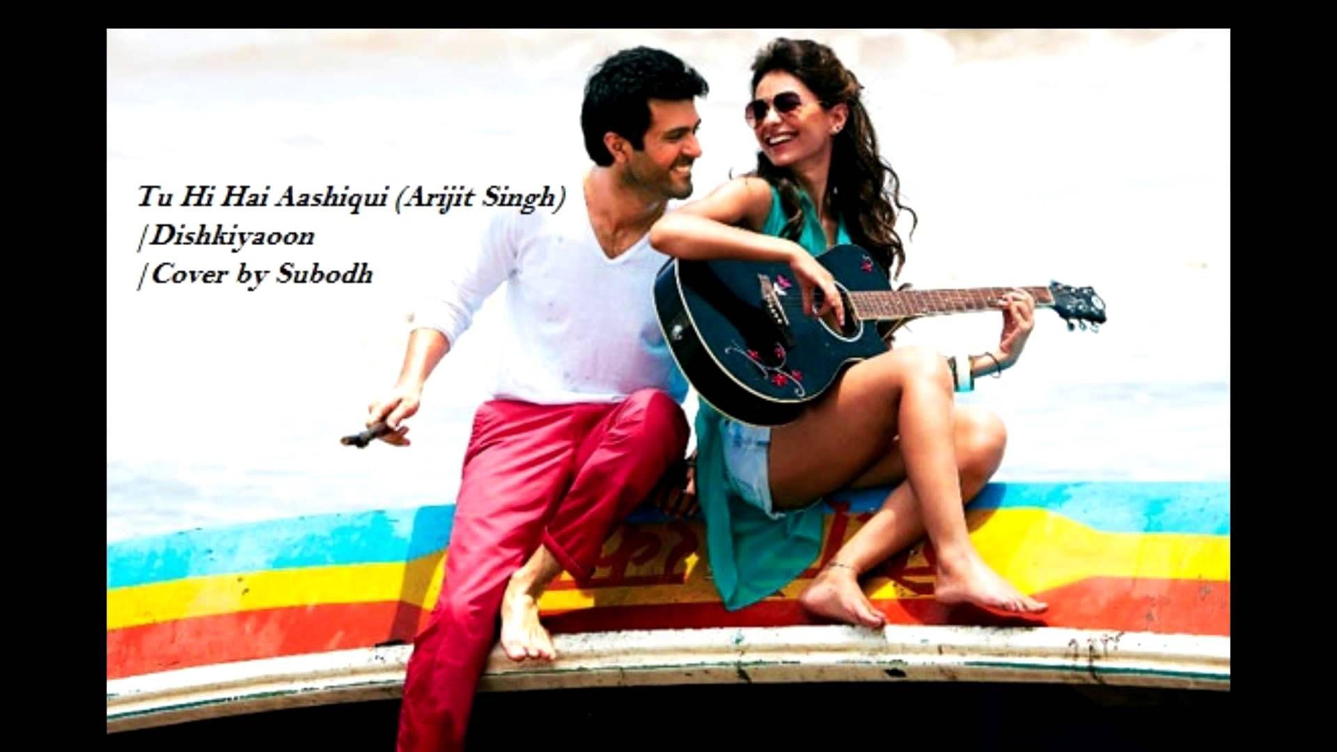 Tu Hi Hai Aashiqui Arijit Singh Cover By Subodh Music