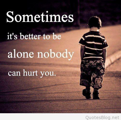 Httpquotesblogneti Am Alone Quotes Fav Pinterest