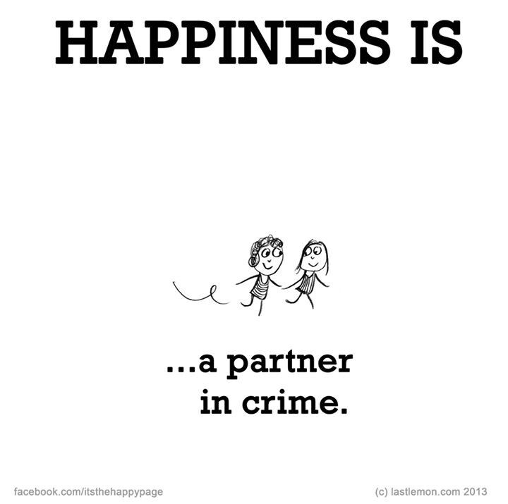 Partner In Crime Friendship Quotes Best Friend Quotes