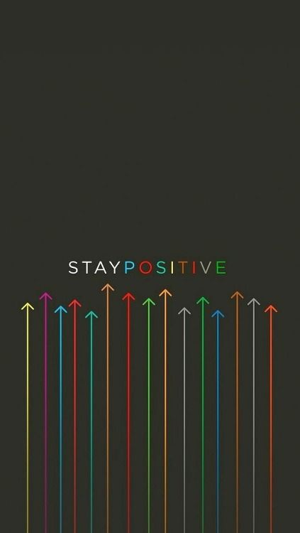 Stay Positive Positive Wallpapers Wallpaper Iphone Quotes Wallpaper Quotes