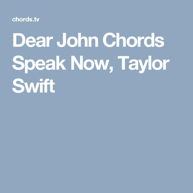 Dear John Chords Speak Now Taylor Swift Guitarukelele