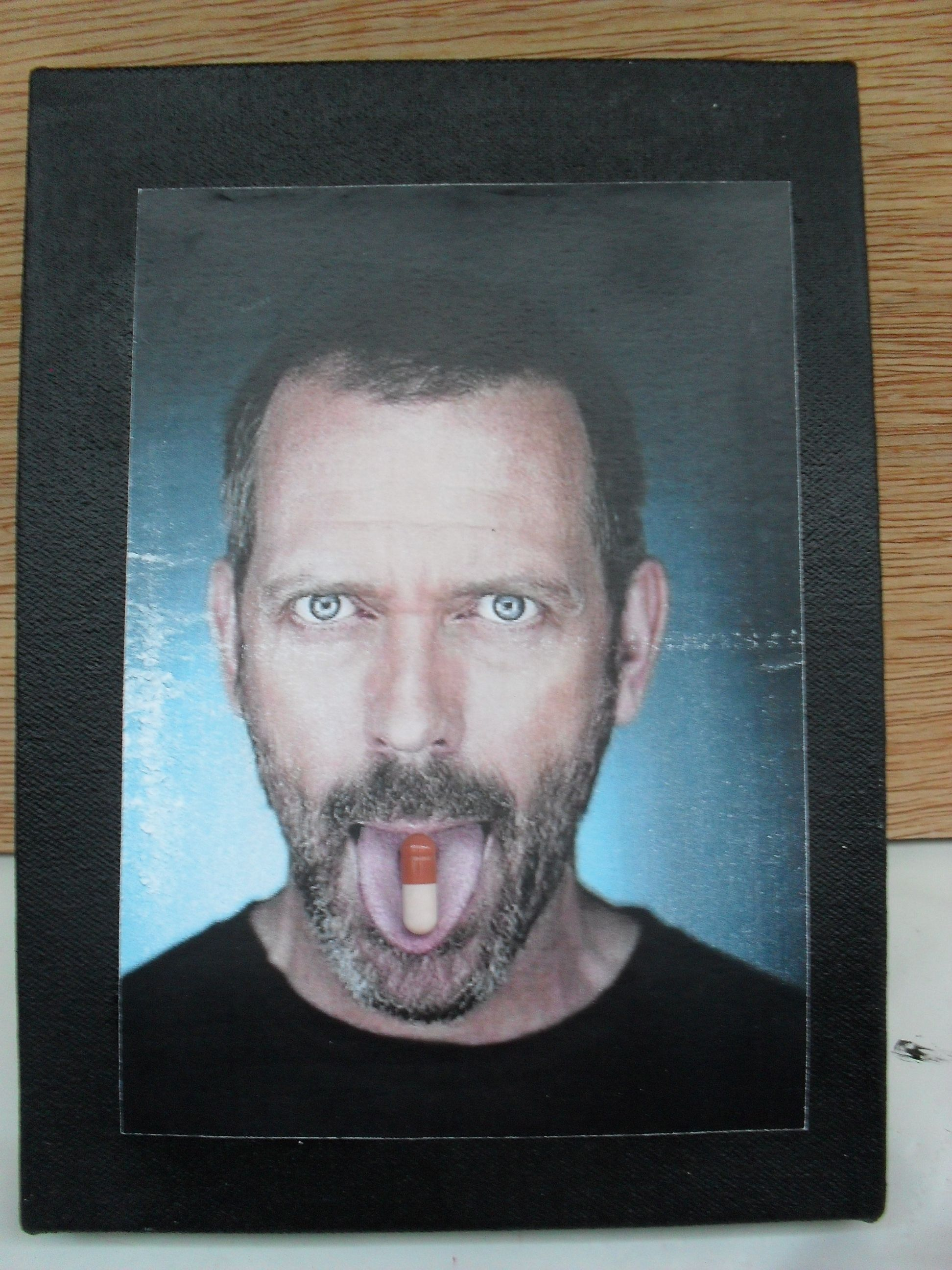 dr house with your pill