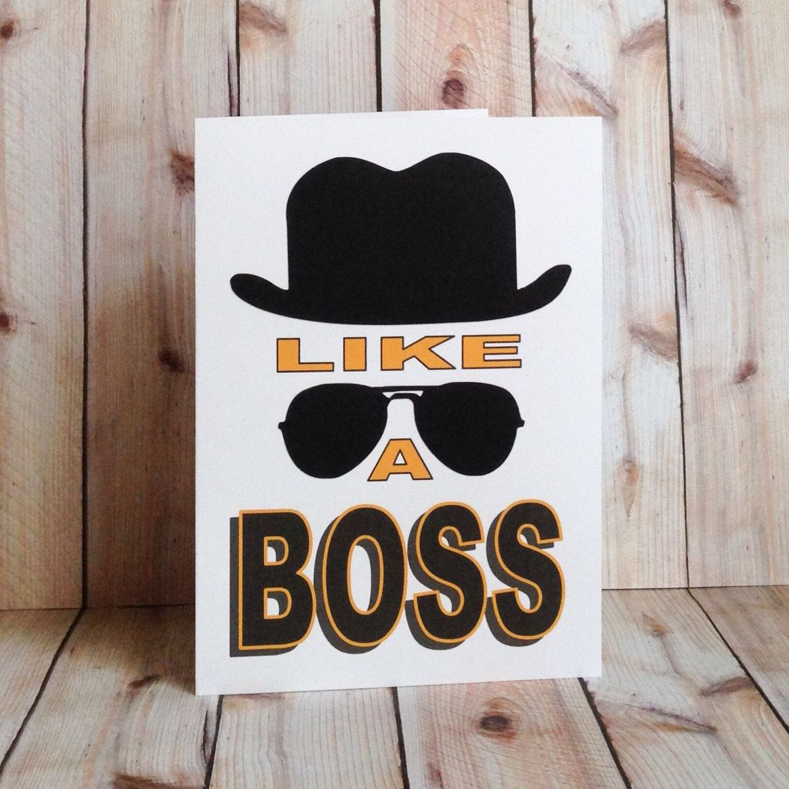 Funny Card, Like A Boss, Congrats, For Friend, Way to Go