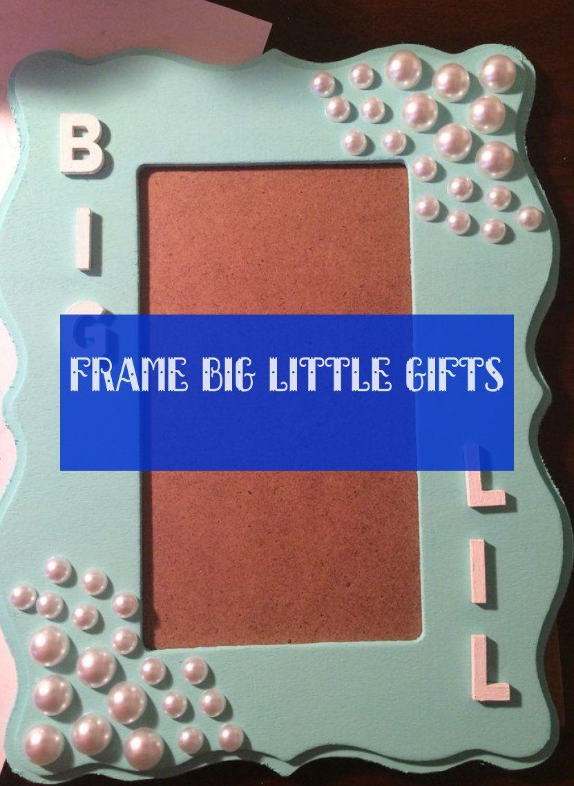 Frame big little gifts