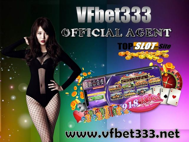 VF BET333 No 1 Singapore Online Slot Site: 918KISS LOGIN +++ TRUSTED