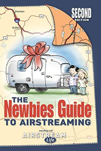 Book Review: The Newbies Guide to Airstreaming by Rich Luhr and Brad Cornelius