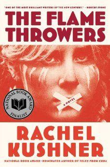 Rachel Kushner's novel The Flamethrowers