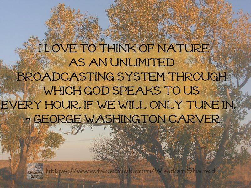 George Washington Carver Quotes God Speaks Through Nature#george Washington Carver #quote .