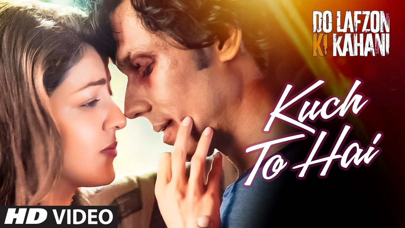 Kuch To Hai Video Do Lafzon Ki Kahani Randeep Hooda Kajal Aggarwal Armaan Malik Amaal Mallik Songs Music Video Song Bollywood Movie Songs