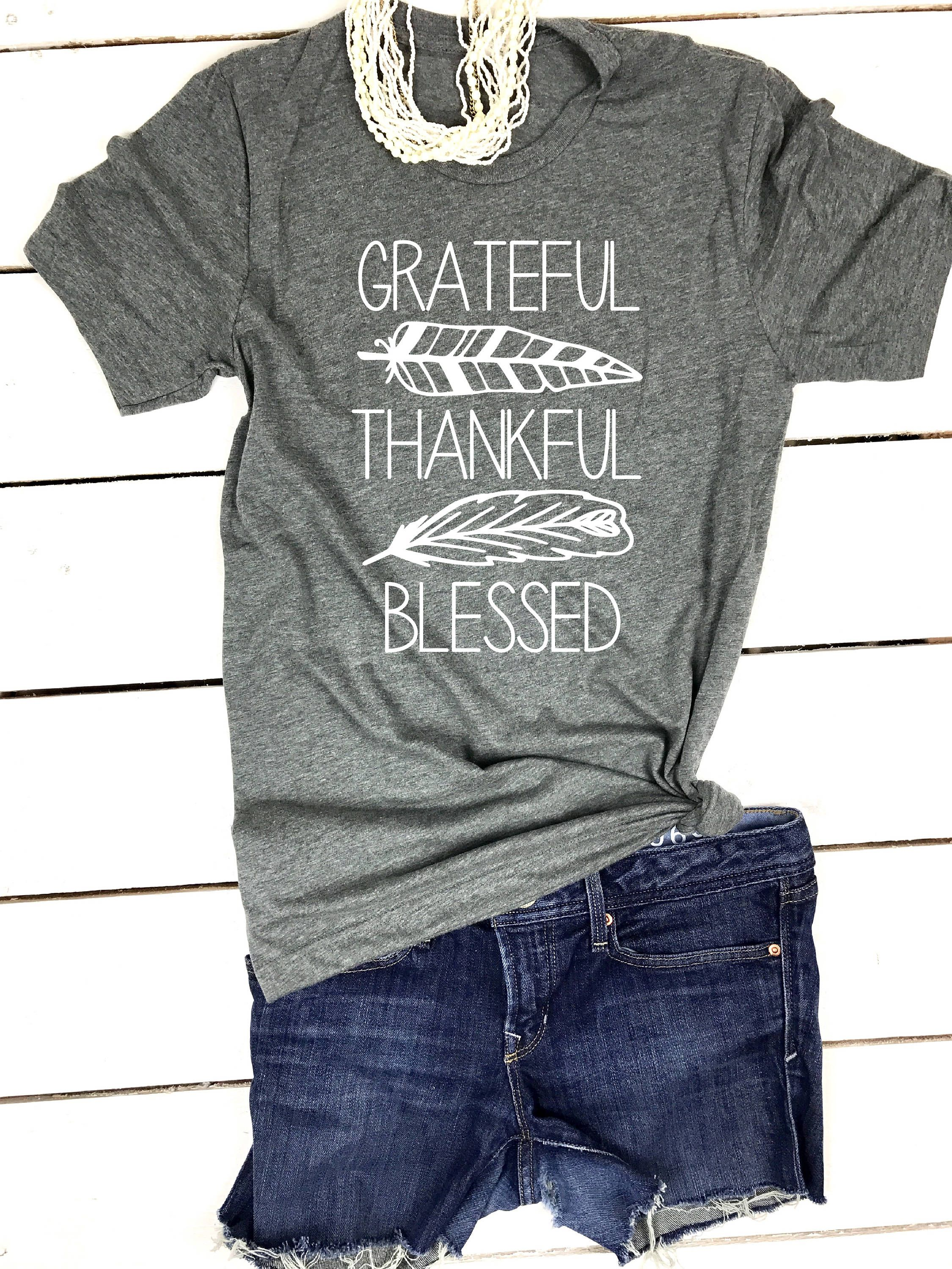 5c14da570 Grateful shirt, Grateful Thankful Blessed, Thanksgiving Tshirt, Thanksgiving  outfit, Thanksgiving shirt, Cute Fall Clothes, Blessed Mama tee by ...