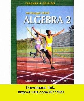 McDougal-Littell Algebra 2 Teachers Edition (9780618595594