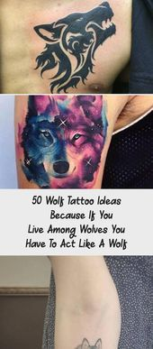 Photo of 50 Wolf Tattoo Ideas – Because If You Live Among Wolves You Have To Act Like A W…