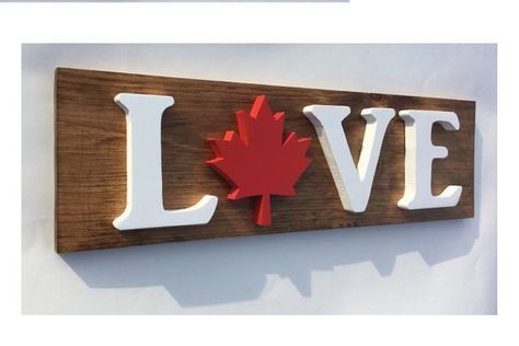 Canadian Wooden Love Sign In Solid Pine With 3d By Timberflag Canada Decor Canada Day Crafts Canadian Flag Art