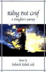 Riding Past Grief: A Daughter's Journey  (Mother's Day Gift Ideas | Betsy's Photography)