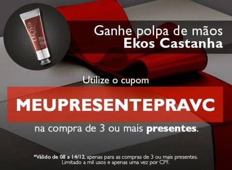 Promoções e Novidades Rede Natura Espaço Carolina do Valle (de 08  a 14 12 15) Natura Cupom de Brinde