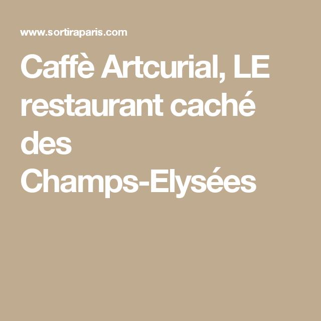 Caffè Artcurial, LE restaurant caché des Champs-Elysées