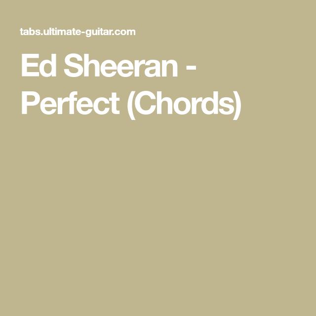 Ed Sheeran - Perfect (Chords) | Pumpkin Music | Pinterest