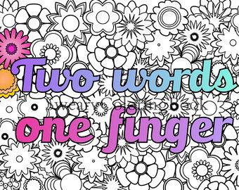 Two Words One Finger Swear Words Coloring Page From The Sweary
