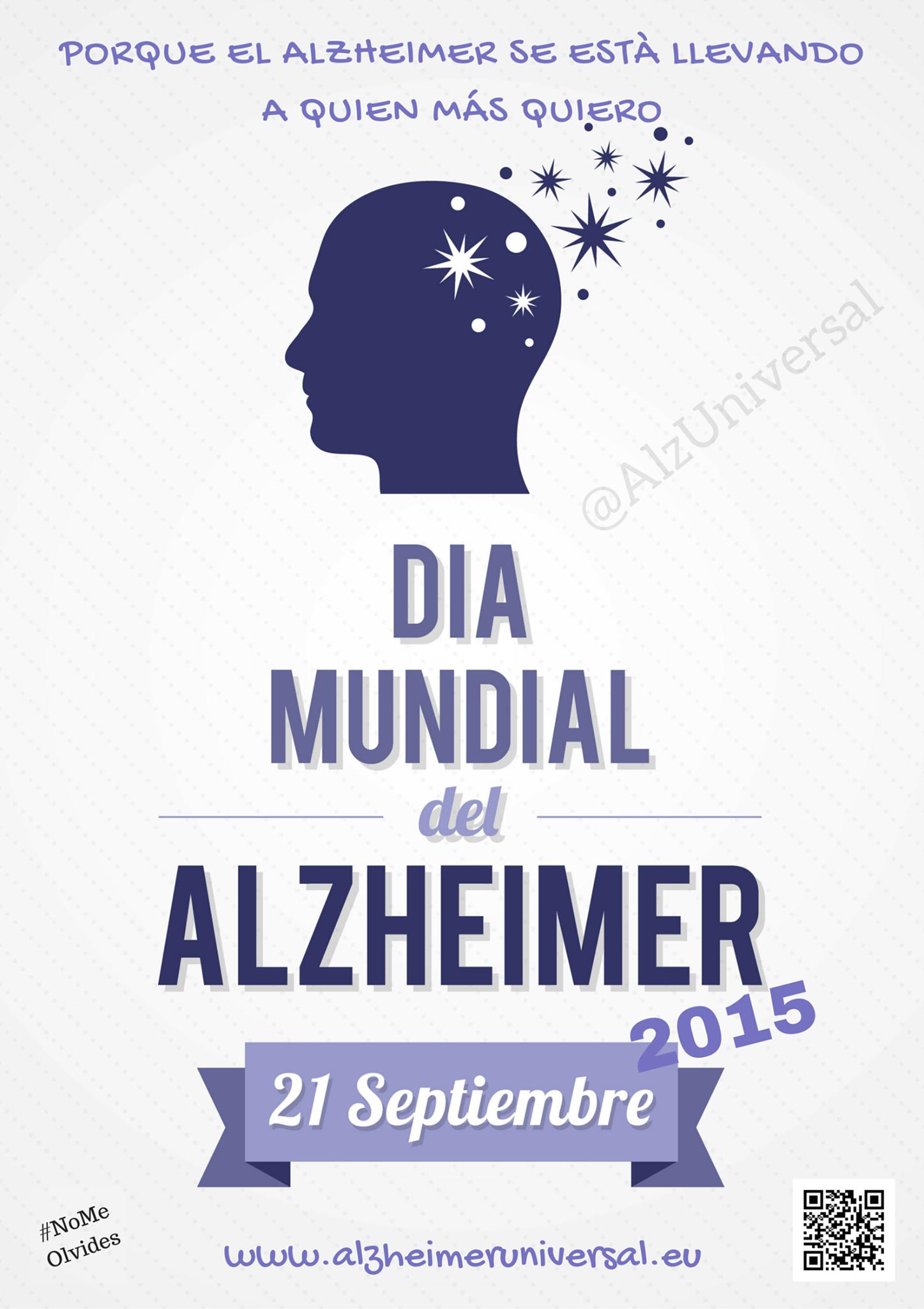 Porque el Alzheimer se está llevando a quien más quiero. Día Mundial del Alzheimer. 21 de septiembre.