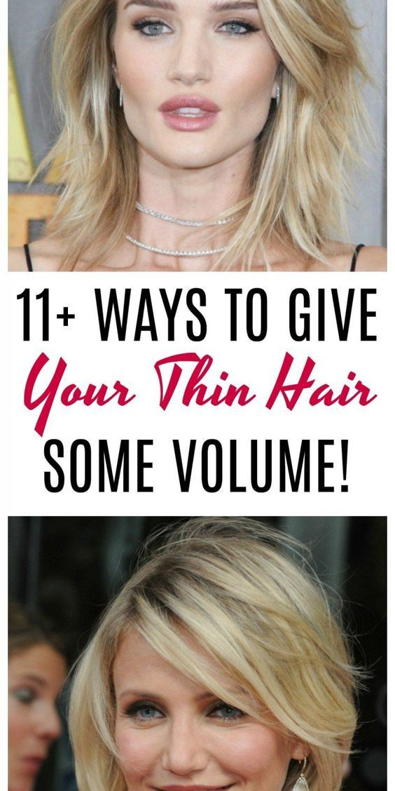 11+ of the Best Tips for Giving Your Thin Hair Vol