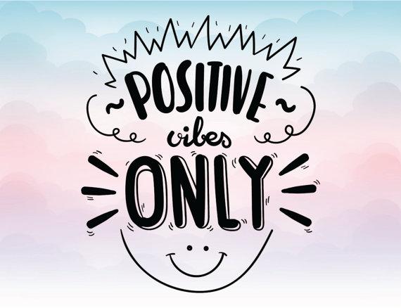 Positive vibes only SVG quote, Vector text Eps Pdf Svg Png