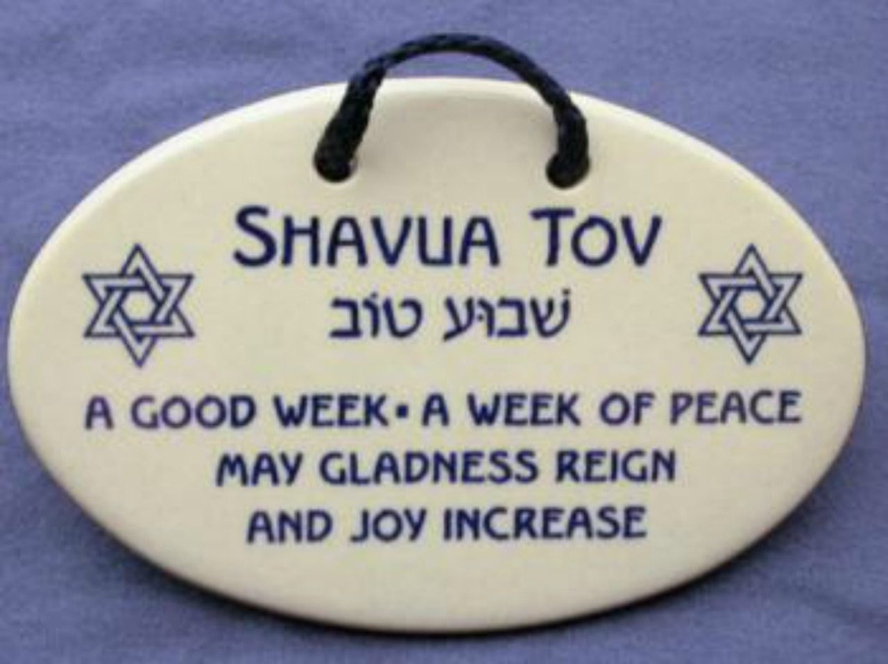 Used As A Greeting A Good Bye After Shabbat On Sat Nts May Be
