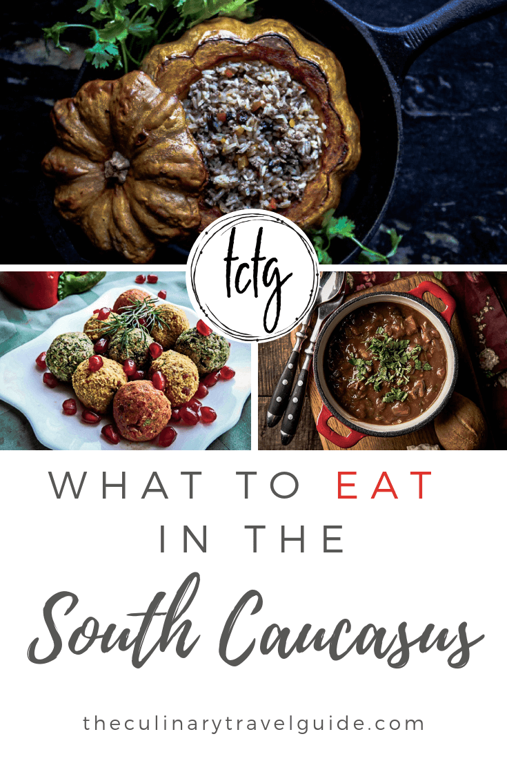 Photo of South Caucasus Cuisine: Must-Try Dishes and Drinks in Armenia, Georgia, and Azerbaijan